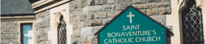 st bonaventures church welcome sign
