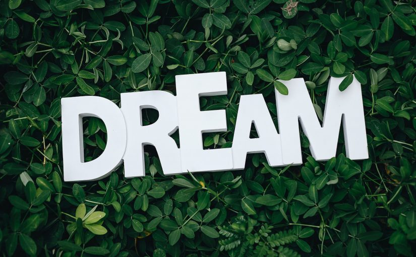 It is Easy to Dream